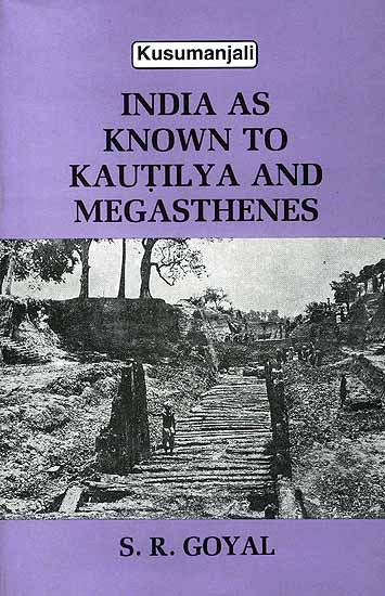 india_as_known_to_kautilya_and_megasthenes_idj539