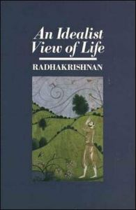 An-Idealist-View-of-Life-Radhakrisnan