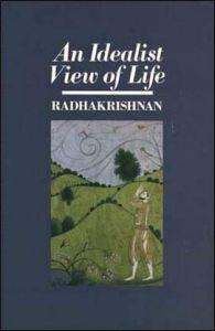 An-Idealist-View-of-Life-Radhakrisnan