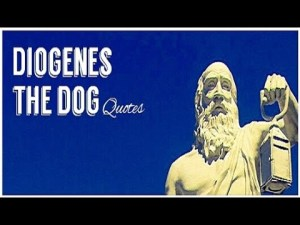 DIOGENES QUOTE