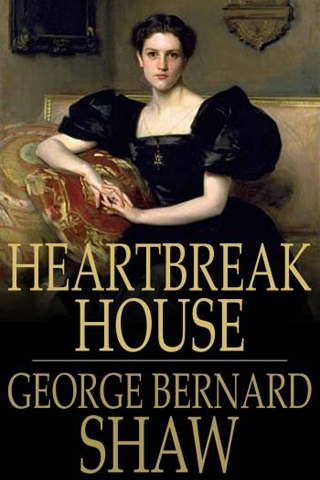GeorgeBernard-Shaw-Heartbreak-House-1